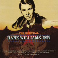 Hank Williams Jr. - The Essential Hank Williams Jnr