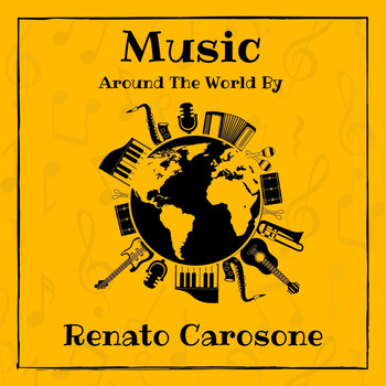 Renato Carosone - Music Around the World by Renato Carosone