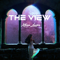 Xtina Louise - The View