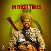 Luciano - In These Times