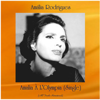 Amália Rodrigues - Amalia À L'Olympia (Single) (Remastered 2020)
