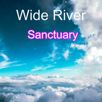 Wide River / - Sanctuary