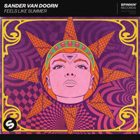 Sander Van Doorn - Feels Like Summer