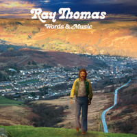 Ray Thomas - Words & Music