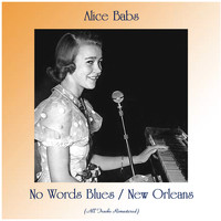 Alice Babs - No Words Blues / New Orleans (All Tracks Remastered)