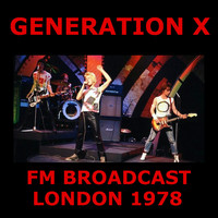 Generation X - Generation X FM Broadcast London 1981