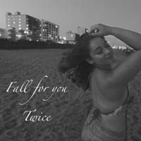 Becca Lipshultz - Fall for You Twice