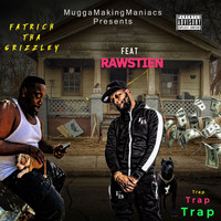 FatRich Tha Grizzley - Trap Trap Trap (feat. Rawstein) (Explicit)