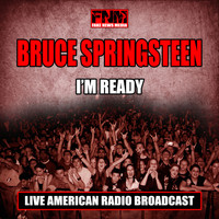 Bruce Springsteen - I'm Ready (Live)
