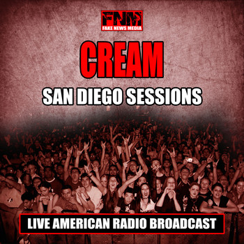 Cream - San Diego Sessions (Live)