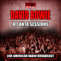David Bowie - Atlanta Sessions (Live)