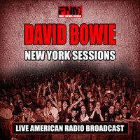 David Bowie - New York Sessions (Live)