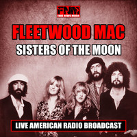 Fleetwood Mac - Sisters of the Moon (Live)