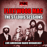 Fleetwood Mac - The St Louis Sessions (Live)