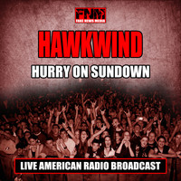 Hawkwind - Hurry On Sundown (Live)