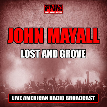 John Mayall - Lost and Grove (Live)