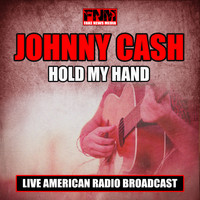 Johnny Cash - Hold My Hand (Live)