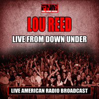 Lou Reed - Live From Down Under (Live)