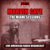 Marvin Gaye - The Miami Sessions (Live)