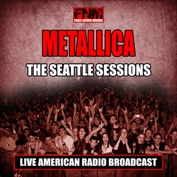 Metallica - The Seattle Sessions (Live)
