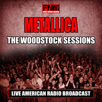 Metallica - The Woodstock Sessions (Live)