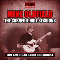 Mike Oldfield - The Carnegie Hall Sessions (Live)