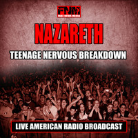 Nazareth - Teenage Nervous Breakdown (Live)