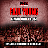 Paul Young - A Man Can't Lose (Live)