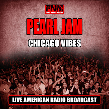 Pearl Jam - Chicago Vibes (Live)