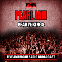 Pearl Jam - Pearly Kings (Live)