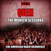 Queen - The Munich Sessions (Live)