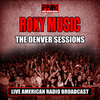 Roxy Music - The Denver Sessions (Live)