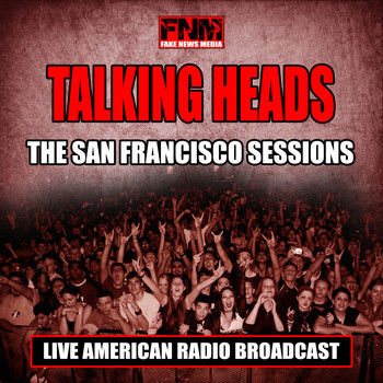 Talking Heads - The San Francisco Sessions (Live)