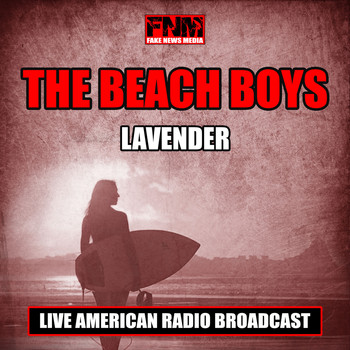The Beach Boys - Lavender (Live)