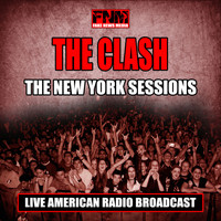 The Clash - The New York Sessions (Live)