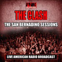 The Clash - The San Bernadino Sessions (Live)