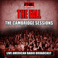 The Fall - The Cambridge Sessions (Live)