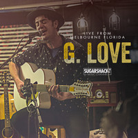 G. Love - G. Love (Live from Melbourne, FL)
