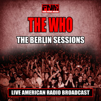 The Who - The Berlin Sessions (Live)