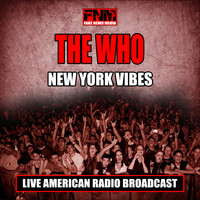 The Who - New York Vibes (Live)