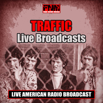 Traffic - Live Broadcasts (Live)