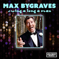 Max Bygraves - Swing A Long A Max
