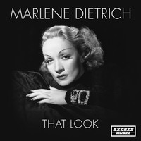 Marlene Dietrich - That Look