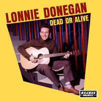 Lonnie Donegan - Dead or Alive