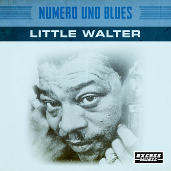 Little Walter - Numero Uno Blues