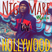 Maxx - Nightmare On Hollywood (Explicit)