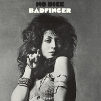 Badfinger - No Dice