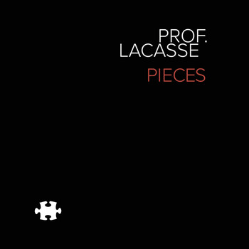 Prof. Lacasse - Pieces