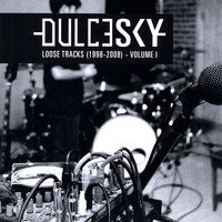 Dulcesky - Loose Tracks (1998 - 2008), Vol. I