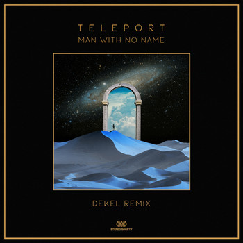 Man With No Name - Teleport (DEKEL Remix)